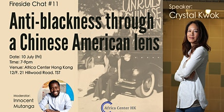 Fireside Chat #11: Anti-blackness through a Chinese American lens tickets