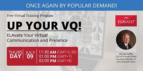 Up Your VQ! ELAvate Your Virtual Communication and Presence tickets