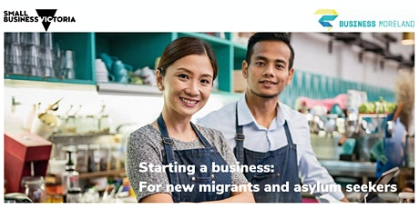 Starting a business: For new migrants and asylum seekers tickets