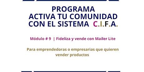 Módulo # 9 | Fideliza y vende con Mailer Lite entradas