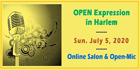 Online Open Expression in Harlem - July 2020 Salon & Open-Mic tickets