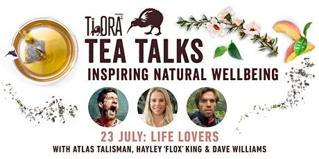LIFE LOVERS: by Good Magazine and Ti Ora Tea tickets