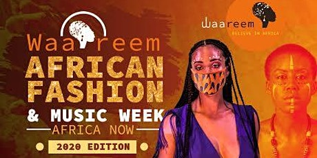 WAA-REEM AFRICAN FASHION SHOW & NETWORKING EVENT tickets