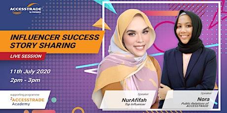 Affiliate x Influencer Success Story  - @NurAfifah tickets