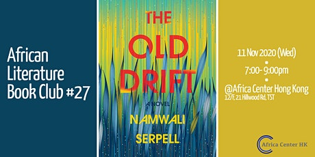 African Literature Book club #27 | The Old Drift tickets