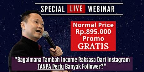 """Seminar Online """"Bagaimana Tambah Income Raksasa Dari Instagram  (GRATIS) tickets"""