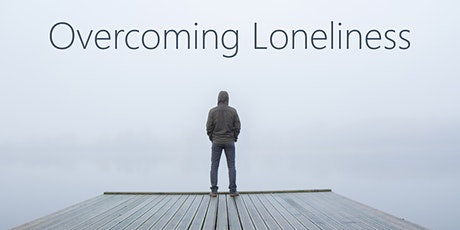 Overcoming Loneliness tickets