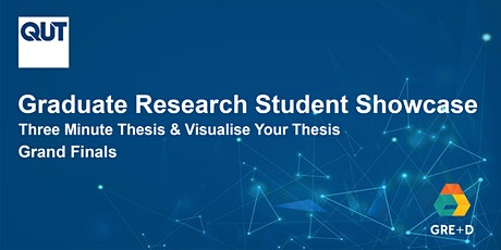 QUT Graduate Research Student Showcase 2020  (3MT® & VYT Grand Finals) tickets