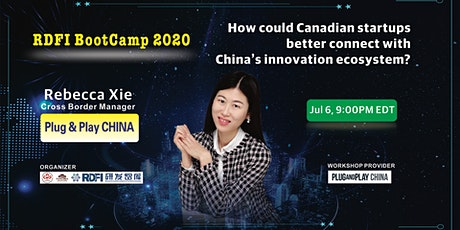 How Canadian startups better connect with China's innovation ecosystem? tickets