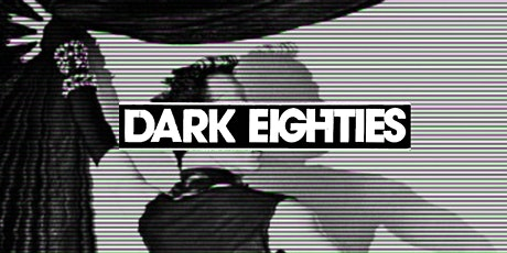 The Dark Eighties Livestream on Twitch - Saturdays in July! Tickets