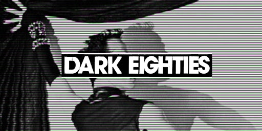 The Dark Eighties Livestream