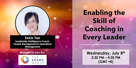 (WEBINAR) Enabling the Skill of Coaching in Every Leader tickets