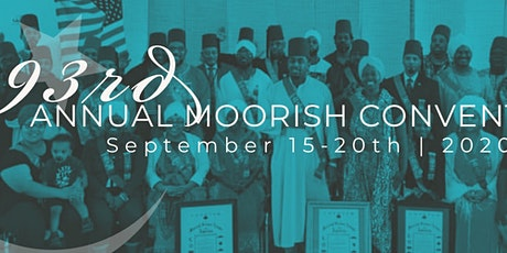 Moorish Science Temple of America 93rd National Convention tickets