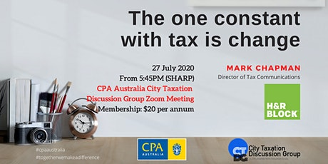 CTDG July 2020 - 2nd Event - The one constant with tax is change tickets