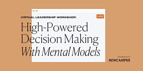 Leadership Workshop | High-Powered Decision Making With Mental Models tickets