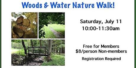 Woodlands & Water Nature Walk! tickets