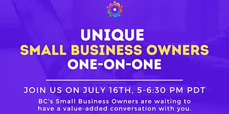 CANADA BC SMALL BUSINESS OWNERS UNIQUE ONE-ON-ONE NETWORKING tickets