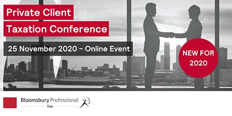 Bloomsbury Professional: Private Client Taxation Conference tickets