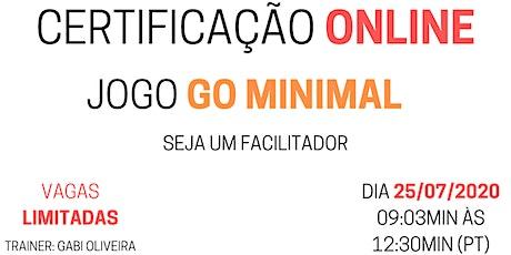 Workshop Go Minimal Online - Um jogo que faz acontecer bilhetes