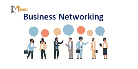 Business Networking 1 Day Virtual Live Training in Irvine, CA tickets