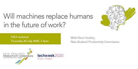 Techweek2020 webinar: Will machines replace humans in the future of work? tickets