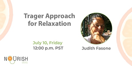 Trager Approach for Relaxation By Judith Fasone | Live Webinar tickets