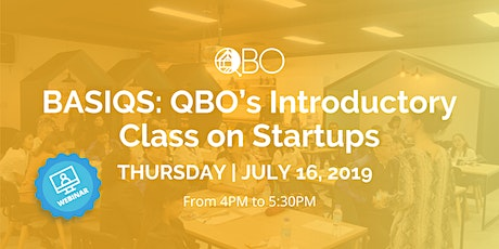 BASIQS: QBO's Introductory Class on Startups | Webinar tickets