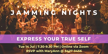 """[Online] Jamming Nights - """"Express Your True Self"""" tickets"""
