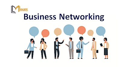 Business Networking 1 Day Virtual Live Training in San Jose, CA tickets