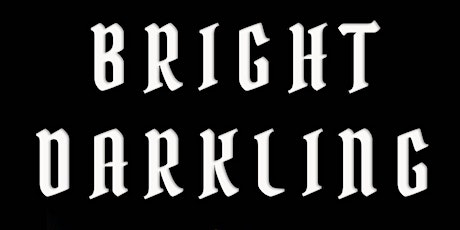 Dragon Drama presents Bright Darkling tickets