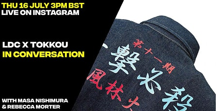 IG LIVE: LDC x Tokkou  in conversation tickets