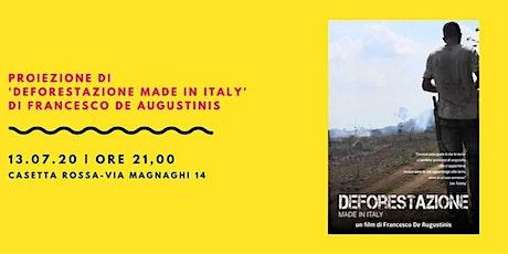 Proiezione del film 'Deforestazione made in Italy' biglietti