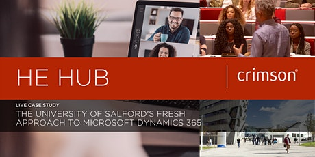 HE Hub: Microsoft Dynamics 365 Case Study with the University of Salford tickets