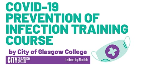 Copy of COVID 19 – Prevention of Infection by City of Glasgow College tickets