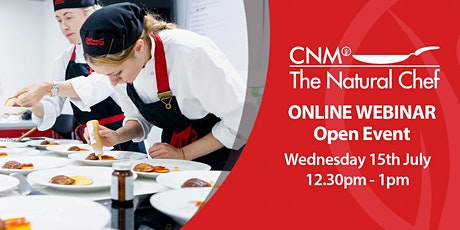 Natural Chef Online Open Event - Wednesday 15th July 2020 tickets