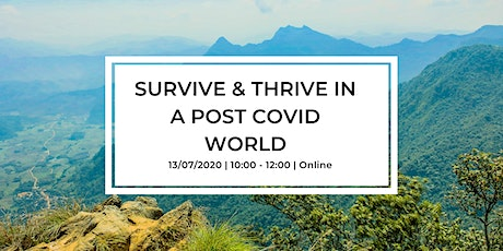 Survive & Thrive in a Post COVID World tickets