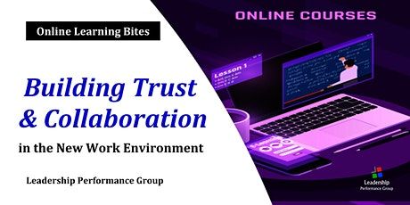 Building Trust & Collaboration (5th Online Run) tickets