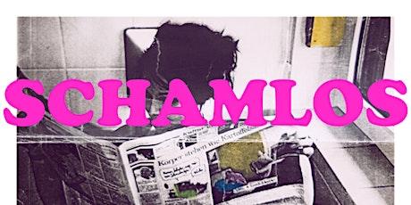 SCHAMLOS LIVE! Tickets