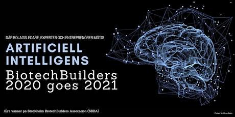BiotechBuilders 2020 - Nätverksevent på temat AI! *FLYTTAT TILL 2021* biljetter