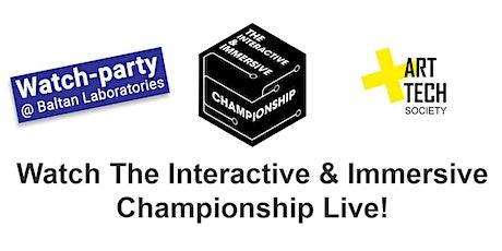 The Interactive & Immersive Championship Livestream tickets