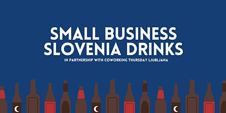 Small Business Slovenia Drinks tickets