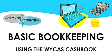 Basic Bookkeeping  Using the WYCAS  Cashbook September 2020 tickets