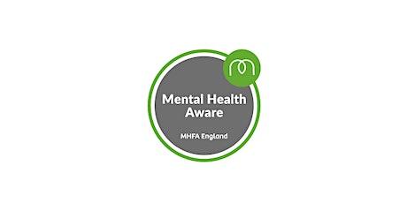 Mental Health Aware (Half day Mental Health First Aid Training) tickets