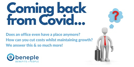 Coming back from Covid: Does an office have a place anymore? tickets
