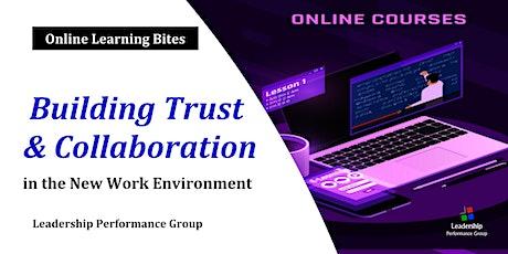 Building Trust & Collaboration (Online  - Run 5) tickets