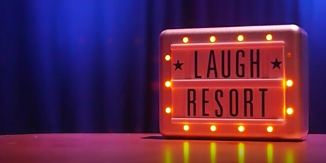 The Laugh Resort Comedy Club July 2020 tickets