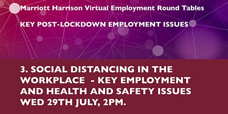 Round Table 3 - Social Distancing in the Workplace: Key Issues tickets