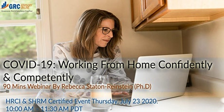 COVID-19: Working From Home Confidently and Competently tickets