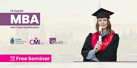 Webinar - Admission into MBA Triple Qualification - iQualify UK tickets
