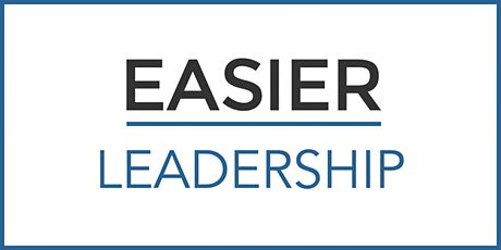 EASIER LEADERSHIP: From followership to fellowship tickets